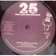 Wood, Brass & Steel   Hey, What's That You Say / Always There