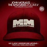 John Morales | The M+M Mixes Volume IV (The Ultimate Collection) (Part B)