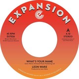 Leon Ware | What's Your Name / Inside Your Love