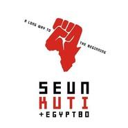 Seun Kuti + Egypt 80 | A Long Way To The Beginning