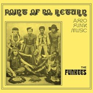 The Funkees | Point Of No Return - Afro Funk Music