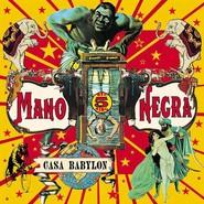 Mano Negra | Casa Babylon