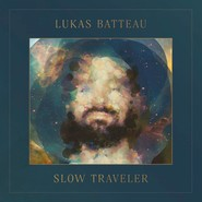Lukas Batteau   Slow Traveler