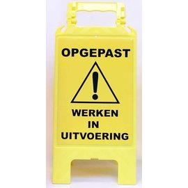 "A-board signs, information signs ""work in progress"" Dutch & French"