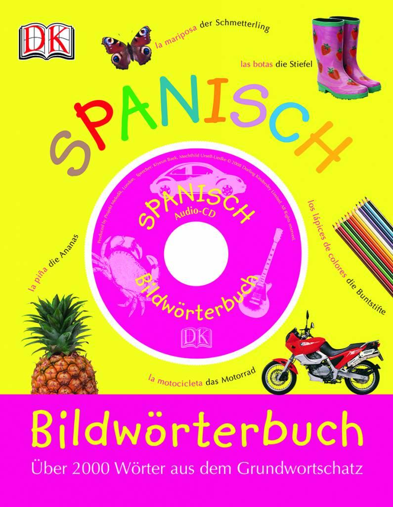 Dorling Kindersley Spanisch Bildwörterbuch, Ilustrated Dictionary Spanish-German