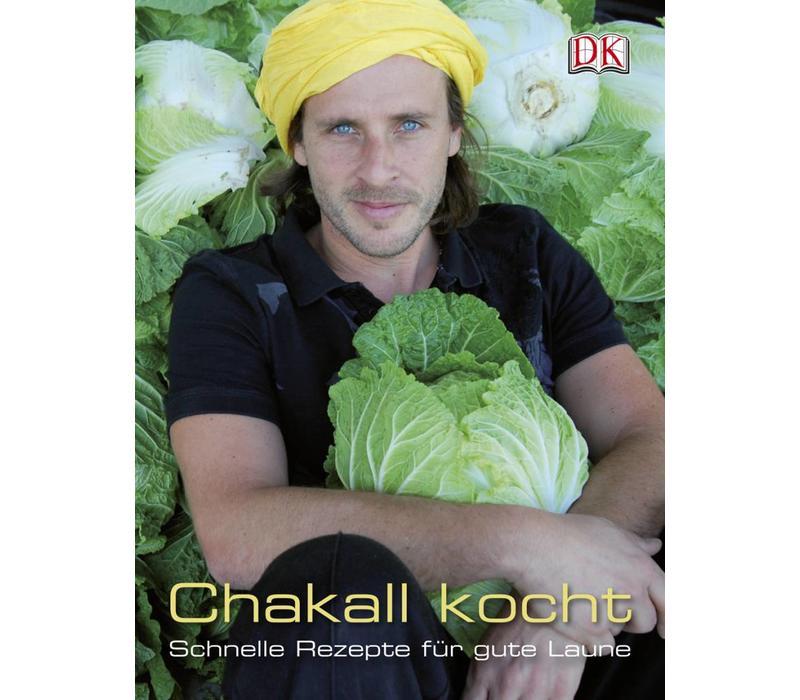 """""""Chakall kocht"""" Schnelle Rezepte für gute Laune"""