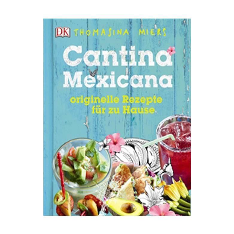 Cantina Mexicana Kochbuch