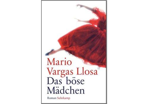"""Suhrkamp Verlag Das Böse Mädchen - """"La chica mala"""" en alemán Mario Vargas Llosa"""
