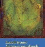 Rudolf Steiner, Algemene Menskunde