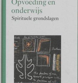 Rudolf Steiner, Opvoeding en Onderwijs