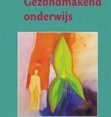 Rudolf Steiner, Gezondmakend onderwijs