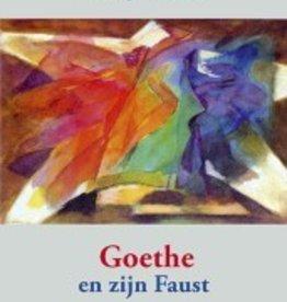 Rudolf Steiner, Goethe en zijn Faust