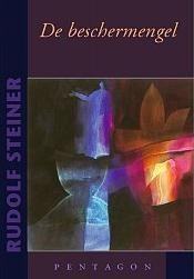 Rudolf Steiner, Beschermengel