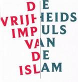 John van Schaik e.a. De vrijheidsimpuls van de Islam
