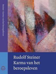 Rudolf Steiner, Karma van het beroepsleven