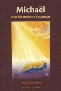 Rudolf Steiner, Michael voor het moderne bewustzijn