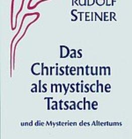 Rudolf Steiner, GA 8 Das Christentum als mystische Tatsache und die Mysterien des Altertums
