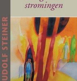 Rudolf Steiner, Religieuze stromingen