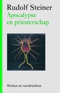 Rudolf Steiner, Apocalypse en priesterschap