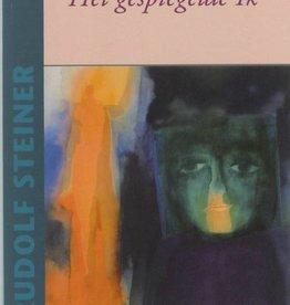 Rudolf Steiner, Het gespiegelde ik