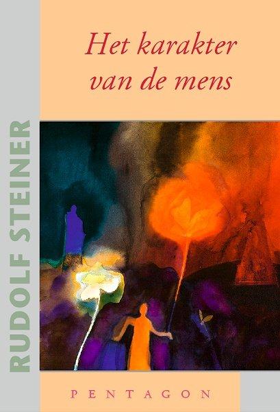 Rudolf Steiner, Het karakter van de mens