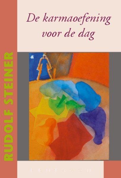 Rudolf Steiner, De karmaoefening voor de dag
