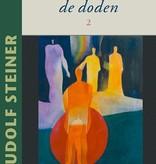 Rudolf Steiner, Leven met de doden 2