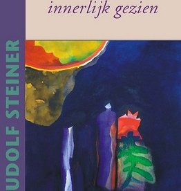 Rudolf Steiner, Organen innerlijk gezien