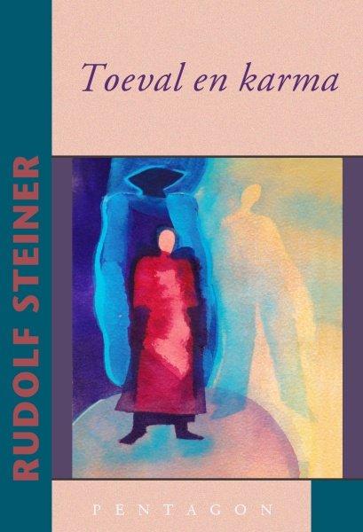 Rudolf Steiner Toeval en karma