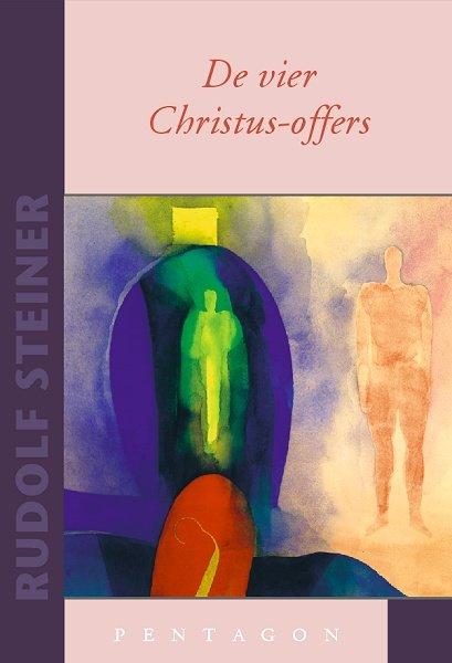 Rudolf Steiner, De vier Christus-offers