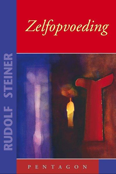 Rudolf Steiner, Zelfopvoeding