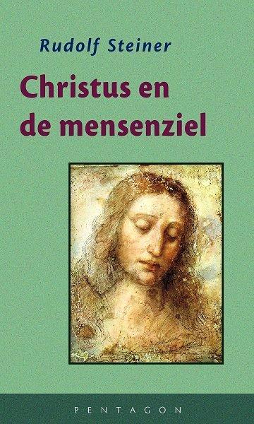Rudolf Steiner, Christus en de mensenziel