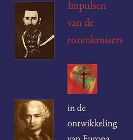 Karl Heyer, Impulsen van de rozenkruisers in de ontwikkeling van Europa