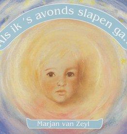 Marjan van Zeyl, Als ik 's avond slapen ga