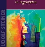 Rudolf Steiner, Europese mysteriën en ingewijden