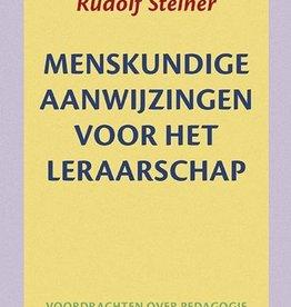 Rudolf Steiner, Menskundige aanwijzingen voor het leraarschap