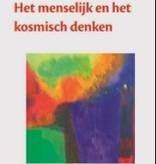 Rudolf Steiner, Het menselijk en kosmisch denken