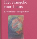 Rudolf Steiner, Evangelie naar Lucas
