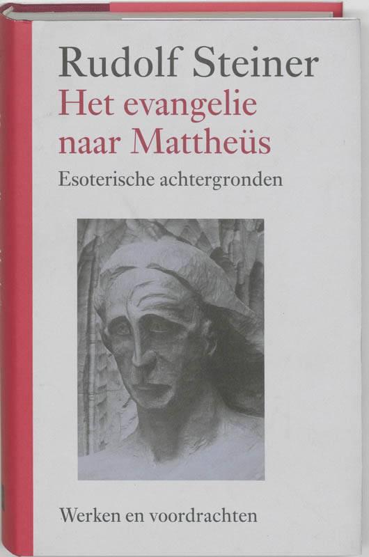 Rudolf Steiner, Evangelie naar Mattheüs