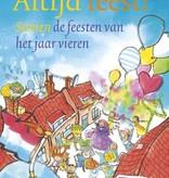 Janny van der Molen, Altijd feest!