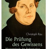 Christoph Rau, Die Prüfung des Gewissens