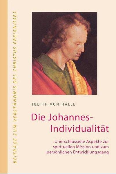 Judith von Halle, Die Johannes-Individualität