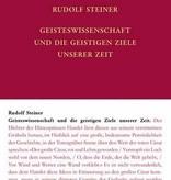 Rudolf Steiner, Geisteswissenschaft und die geistige Ziele unserer Zeit  GA 69-E