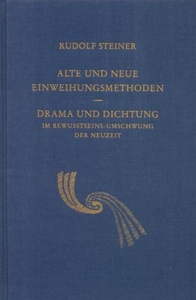 Rudolf Steiner, GA 210  Alte und neue Einweihungsmethoden