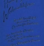 Rudolf Steiner, Weihnachtsfeier