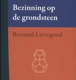 Bernard Lievegoed, Bezinning op de Grondsteen