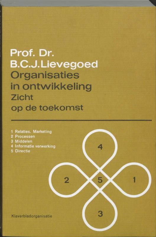B.C.J. Lievegoed, Organisaties in ontwikkeling