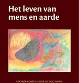 Rudolf Steiner, Het leven van mens en aarde