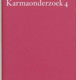 Rudolf Steiner, Karmaonderzoek 4