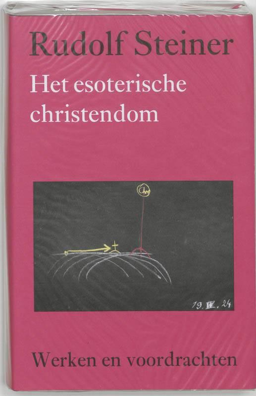 Rudolf Steiner, Het esoterische christendom